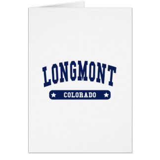 Longmont Colorado College Style tee shirts Greeting Card