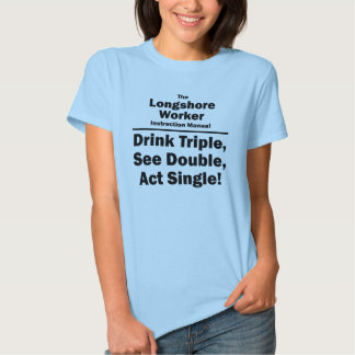 longshore worker t-shirts