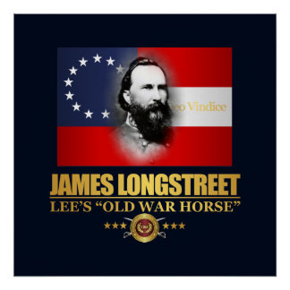 Longstreet (Southern Patriot) Poster