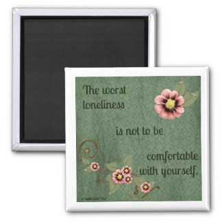 Lonliness Quote Magnet