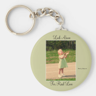 Look Above For Real Love Basic Round Button Keychain