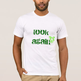 LOOK AGAIN T-Shirt