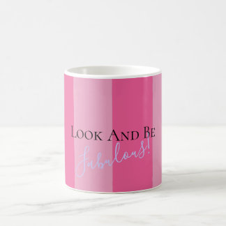 Look And Be Fabulous Celebration Party Favor Mug