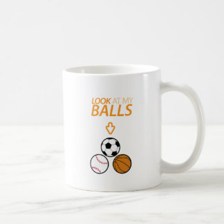 Look at My Balls Coffee Mug