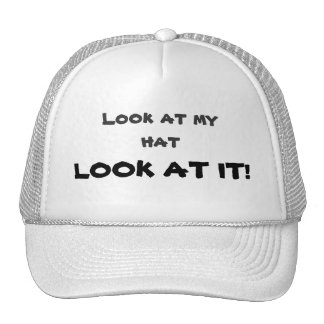 Look at My Hat
