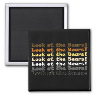 Look at the Bears! Magnet