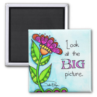 Look At The Big Picture Magnet