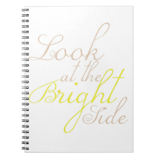 Look At The Bright Side Motivational Notebook