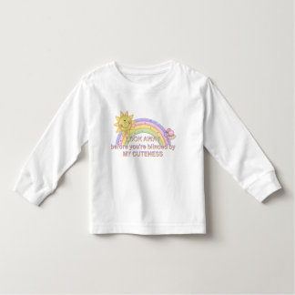 Look Away Before You're Blinded By My Cuteness Toddler T-shirt