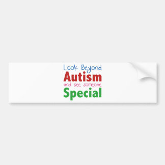 Look Beyond Autism And See Someone Special Bumper Sticker