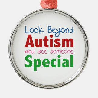 Look Beyond Autism And See Someone Special Metal Ornament