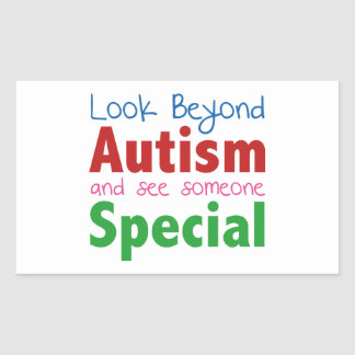 Look Beyond Autism And See Someone Special Rectangular Sticker