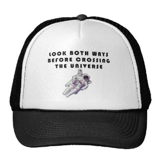 Look Both Ways Before Crossing The Universe Trucker Hat