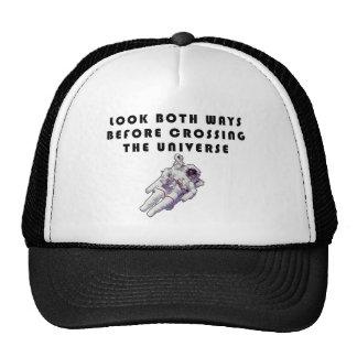 Look Both Ways Before Crossing The Universe Trucker Hat