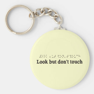 LOOK BUT DONT TOUCH KEYCHAIN