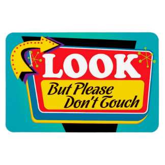 Look But Please Don't Touch Magnet - Large