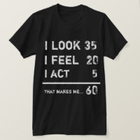 Look Feel Act T-Shirt