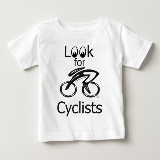 Look for cyclists baby T-Shirt
