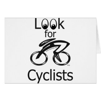 Look for cyclists greeting card