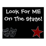 Look For ME On The Stage! Post Card