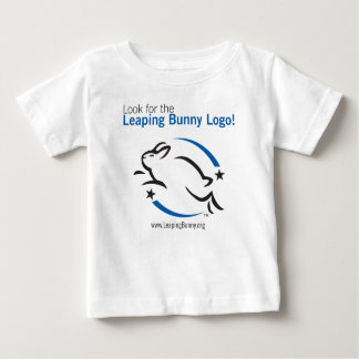 Look for the Leaping Bunny Logo Baby T-Shirt