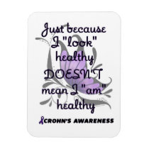 """Look"" healthy/Butterfly...Crohn's Magnet"