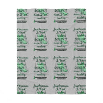 """Look"" healthy/Butterfly...Gastroparesis Fleece Blanket"