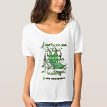 """Look"" healthy/Butterfly...Lyme T-Shirt"