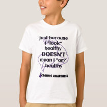 """Look"" healthy/Muscle...Crohn's T-Shirt"