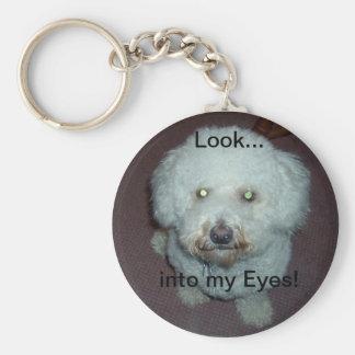 Look Into My Eyes Bichon keychain