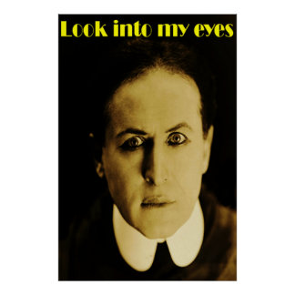Look into my eyes - Houdini Poster