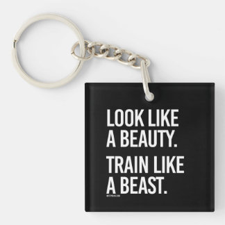 Look like a beauty train like a beast -   Girl Fit Keychain