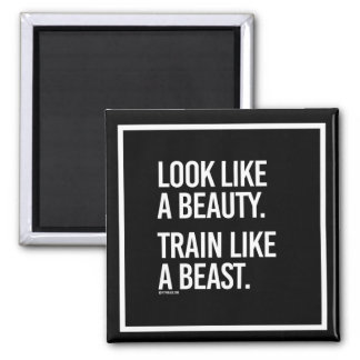 Look like a beauty train like a beast -   Girl Fit Magnet