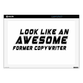 Look Like An Awesome Former copywriter Laptop Decal