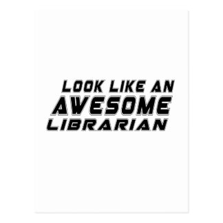 Look Like An Awesome Librarian Postcard