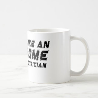 Look Like An Awesome Master Electrician Classic White Coffee Mug