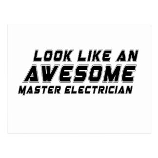 Look Like An Awesome Master Electrician Postcard