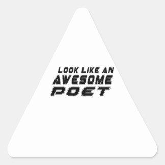Look Like An Awesome Poet Triangle Sticker