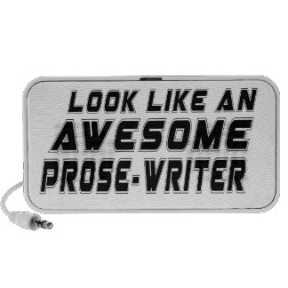 Look Like An Awesome Prose-write Speakers
