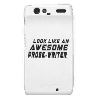 Look Like An Awesome Prose-writer Droid RAZR Cover