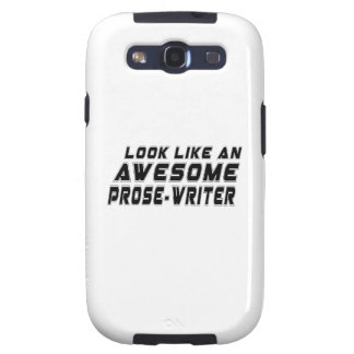 Look Like An Awesome Prose-writer Samsung Galaxy SIII Cover