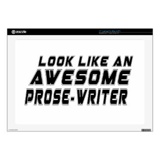 "Look Like An Awesome Prose-writer 17"" Laptop Skin"