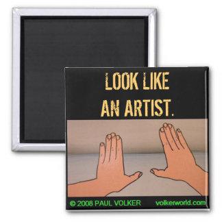 LOOK LIKEAN ARTIST. #3.00 REFRIGERATOR MAGNET