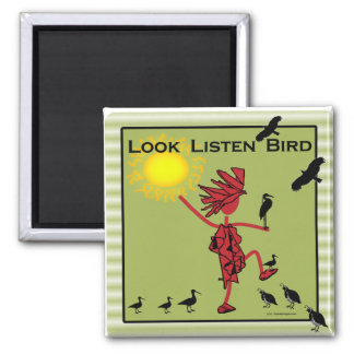 Look Listen Bird Olive Fridge Magnet