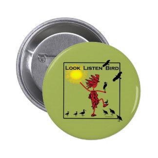 Look Listen Bird Olive Pinback Button