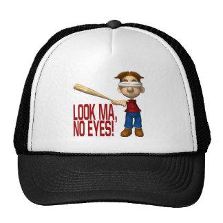 Look Ma No Eyes Trucker Hat