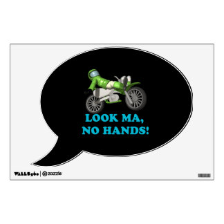 Look Ma No Hands Wall Decal