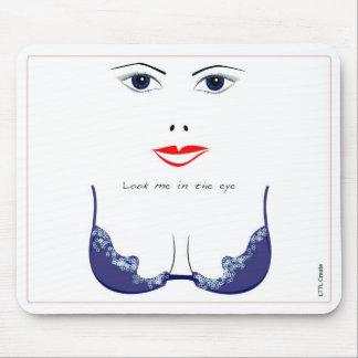 Look me in the eye Mousepad LTTL Create Alfombrillas De Raton