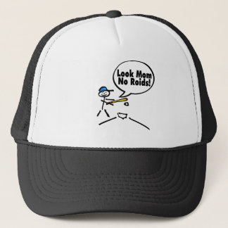 Look Mom No Roids (Baseball) Trucker Hat