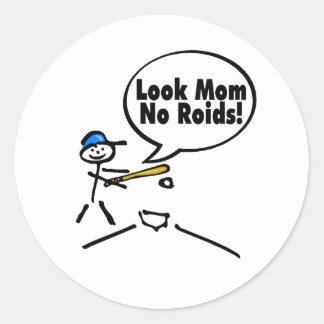 Look Mom No Roids Sticker